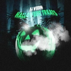 Dj Weedim - Halloween Treats (2019)