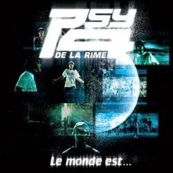 Psy 4 De La Rime - Le Monde Est (CDS) (2005)