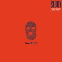 Siboy - Twapplife (2019)