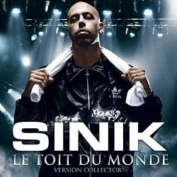 Sinik - Le Toit Du Monde (Version Collector) (2007)