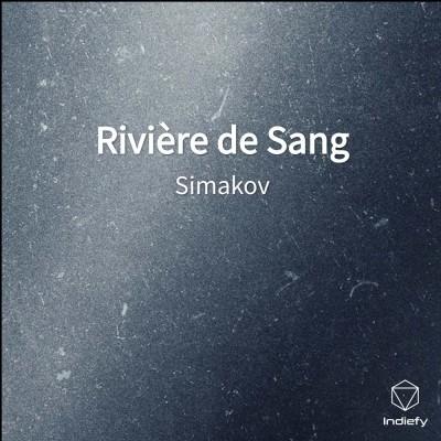 Simakov - Riviere de Sang (2020)