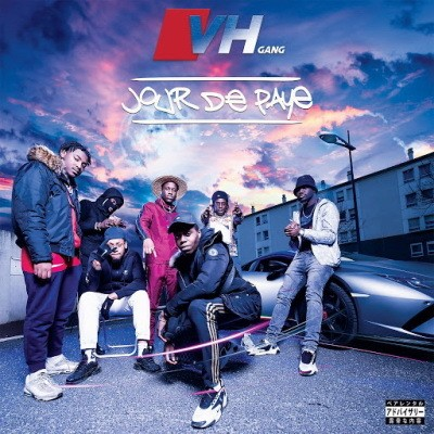 VH Gang - Jour De Paye (2020)