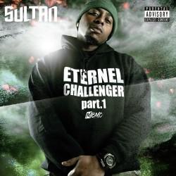 Sultan - Eternel Challenger, Pt. 1 (2020)