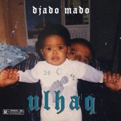 Djado Mado - Ulhaq (2020)