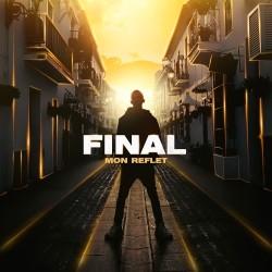 Final - Mon Reflet (2020)