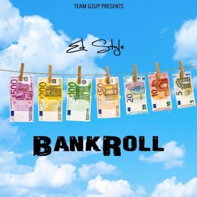 Ed Style - Bankroll (Mixtape) (2020)