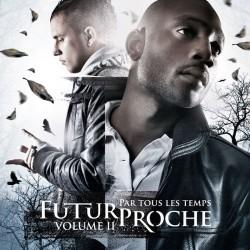 Futur Proche - Par Tous Les Temps Vol. 2 (2008)