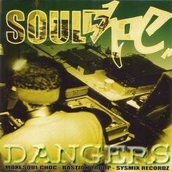 Soul Choc - Dangers (1997)
