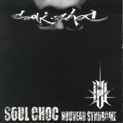 Soul Choc - Nouveau Syndrome (1997)