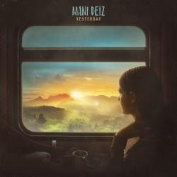 Mani Deiz - Yesterday (2020)