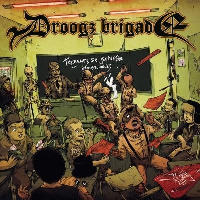 Droogz Brigade - Terreurs De Jeunesse (Demos Et Inedits 2007 - 2017) (2020)