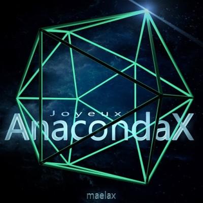 Maelax - Joyeux AnacondaX (2020)