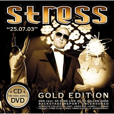 Stress - 25.07.03 (Gold Edition) (2005)