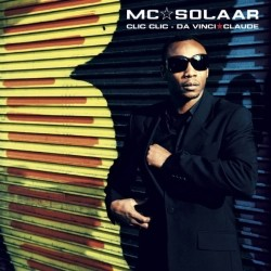 MC Solaar - Clic Clic (CDS) (2007)