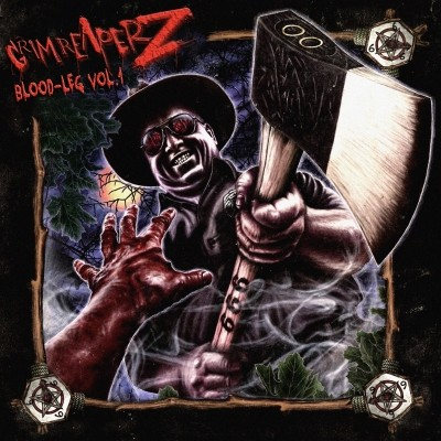 Grim Reaperz - Blood Leg Vol.1 (2012)