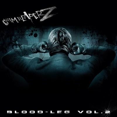 Grim Reaperz - Blood-Leg Vol.2 (2013)
