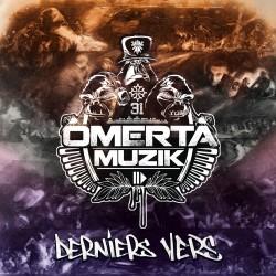 Omerta Muzik - Derniers Vers, vol. 1 (2020)