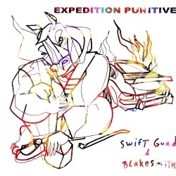Swift Guad & Blakesmith - Expedition Punitive (2020)