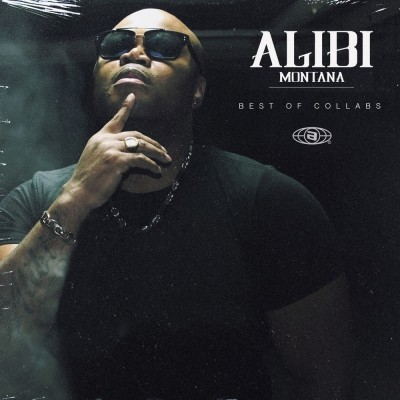 Alibi Montana - Best Of Collabs Alibi Montana (2019)