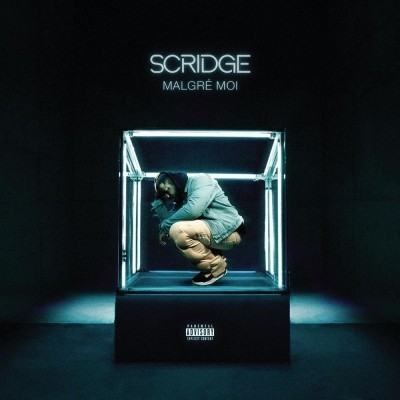 Scridge - Malgre Moi (2020)