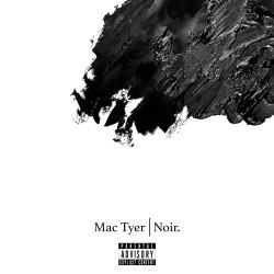 Mac Tyer - Noir (2020)
