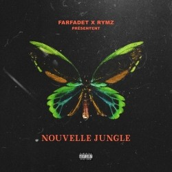 Rymz x Farfadet - Nouvelle Jungle (2020)