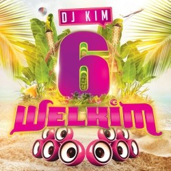 Dj Kim - Welkim 6 (2020)