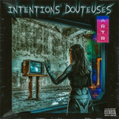 ARTR - Intentions douteuses (2020)