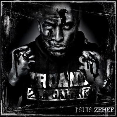 Zehef - Je Suis Zehef (2013)