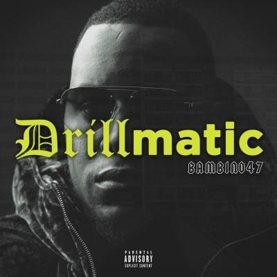 Bambino47 - Drillmatic (2020)