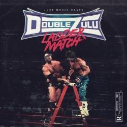Just Music Beats, Double Zulu - Ladder Match (2020)